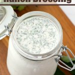 looking down into glass container with homemade ranch dressing