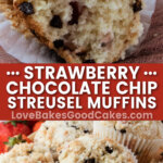 strawberry chocolate chip streusel muffins pin collage