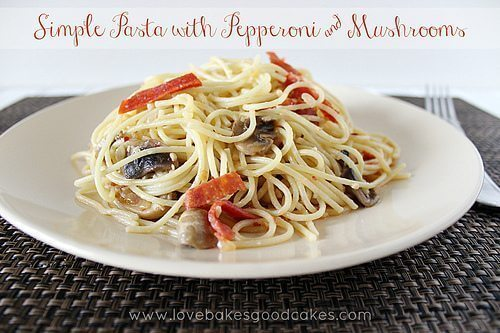 Simple Pasta with Pepperoni and Mushrooms with Snack Cups and Smiles