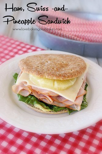 Ham, Swiss and Pineapple Sandwich and a Giveaway!