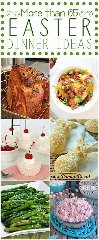 easter dinner ideas round up love bakes good cakes