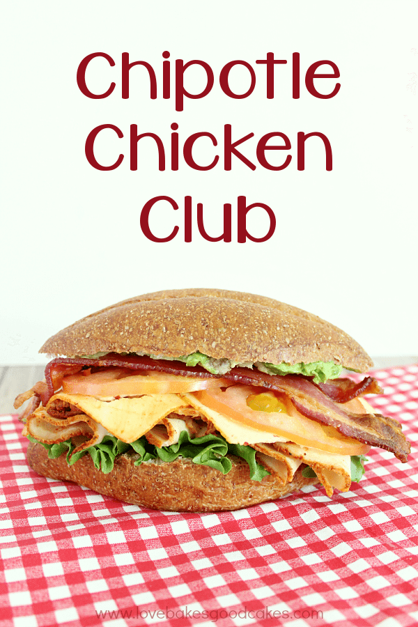 Chipotle Chicken Club for Boar's Head Boldest Bracket Challenge