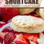 strawberry shortcake with lemon cream sauce on plate