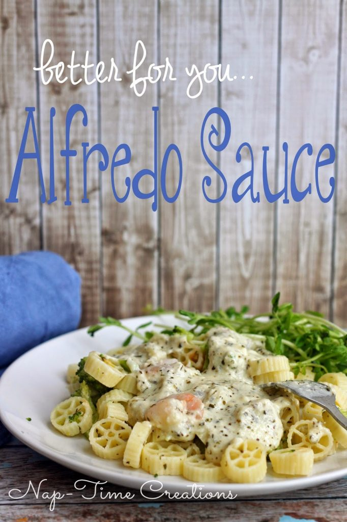 Better for you Alfredo Sauce Recipe