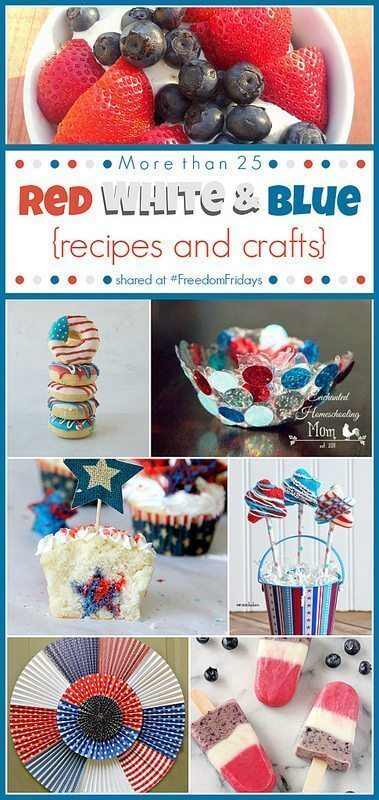 Red, White and Blue {Recipes and Crafts} shared at Freedom Fridays