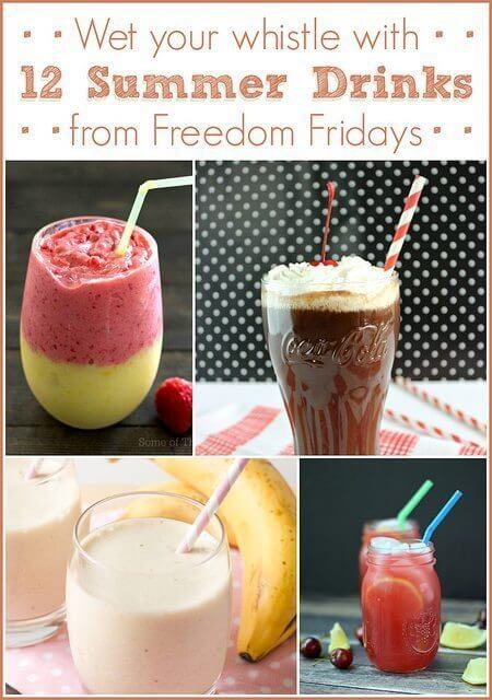 Wet Your Whistle with 12 Summer Drinks from Freedom Fridays