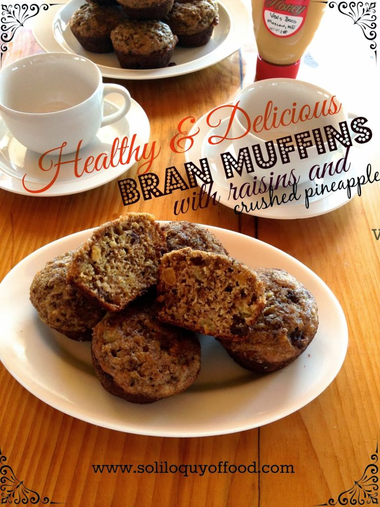 Healthy & Delicious Bran Muffins with Raisins & Crushed Pineapple ~ www.soliloquyoffood.com