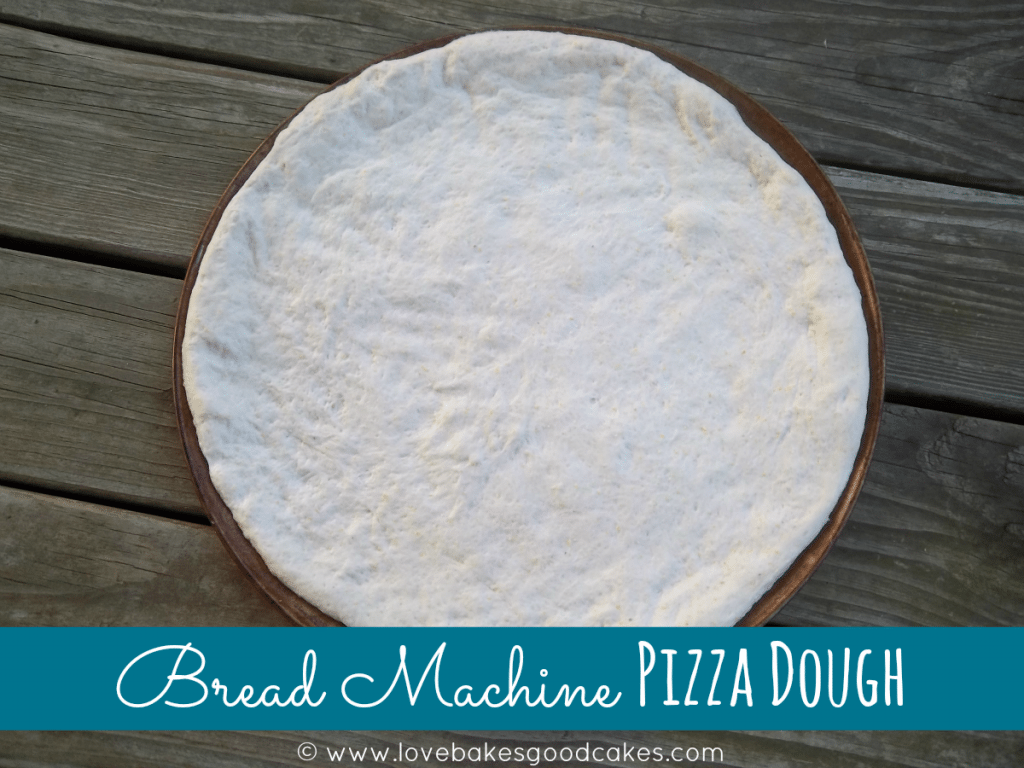 Bread Machine Pizza Dough.