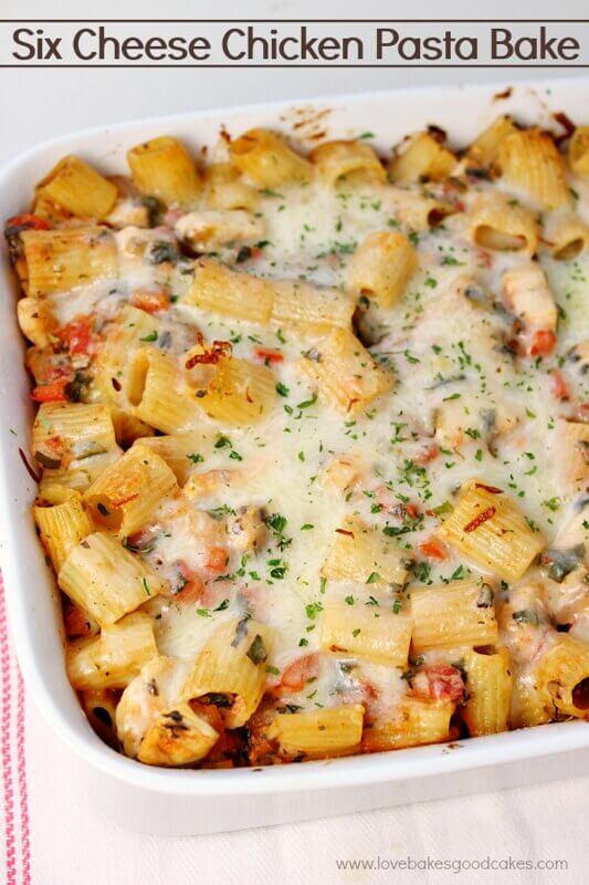 Six Cheese Chicken Pasta Bake in a casserole dish.