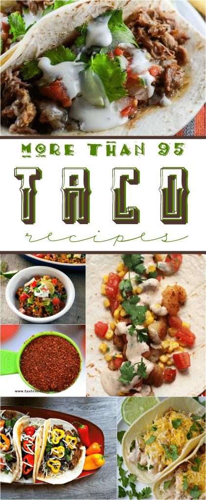More than 95 Taco Recipes!