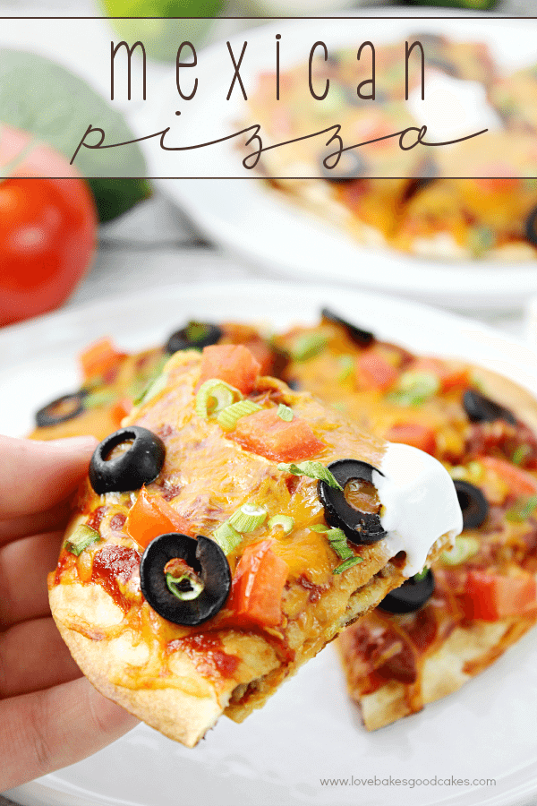 Mexican Pizza for June Dairy Month