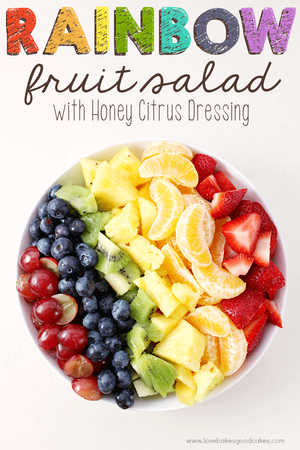 Rainbow Fruit Salad with Honey Citrus Dressing