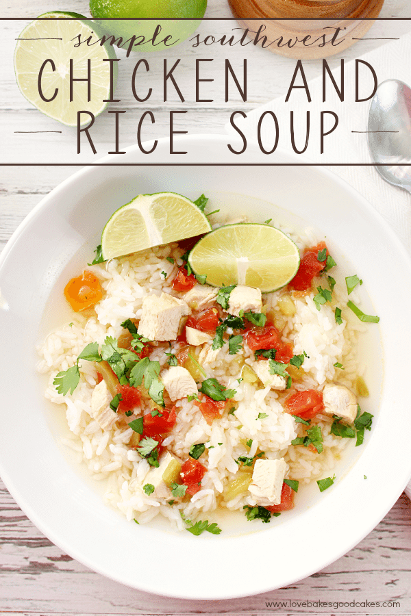 Simple Southwest Chicken & Rice Soup