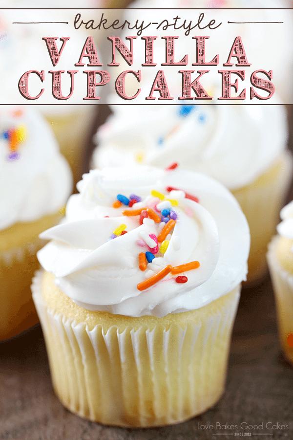 Bakery-Style Vanilla Cupcakes