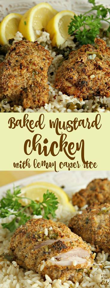 Baked Mustard Chicken with Lemon Caper Rice - Eat Healthy 2016