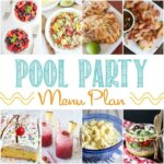 Pool Party Menu Plan collage.