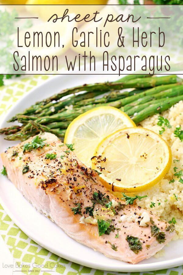 Sheet Pan Lemon, Garlic & Herb Salmon with Asparagus