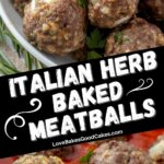 italian herb baked meatballs pin collage