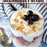 Your family will love waking up to this Fruit and Yogurt Breakfast Parfait recipe. Yogurt is topped with fruit and granola for an easy breakfast idea.