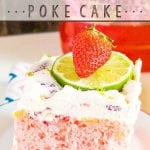 Get the party started with this Boozy Strawberry Margarita Poke Cake! Margarita mix and instant pudding amp up a boxed cake mix to become your new favorite summer dessert!