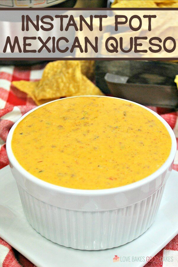 Instant Pot Mexican Queso is perfect for game day or your next fiesta! Everyone will love this cheesy dip filled with seasoned beef, chilies, and tomatoes!