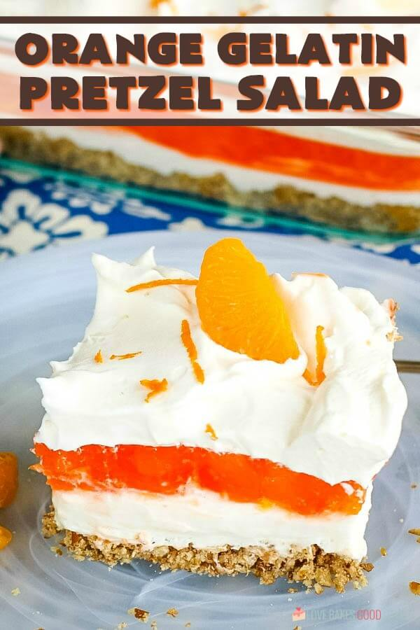 Orange Gelatin Pretzel Salad has a pretzel crust, cream cheese filling, and a fruity gelatin topping. It's a side dish that easily doubles as dessert!