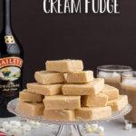 irish cream fudge on cake stand