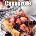 overnight blueberry french toast casserole pin image