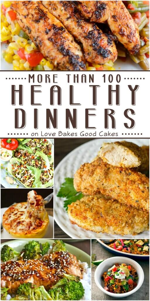 More than 100 Healthy Dinner Ideas collage.