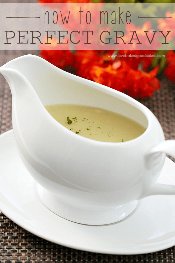 How To Make Perfect Gravy in a gravy boat.