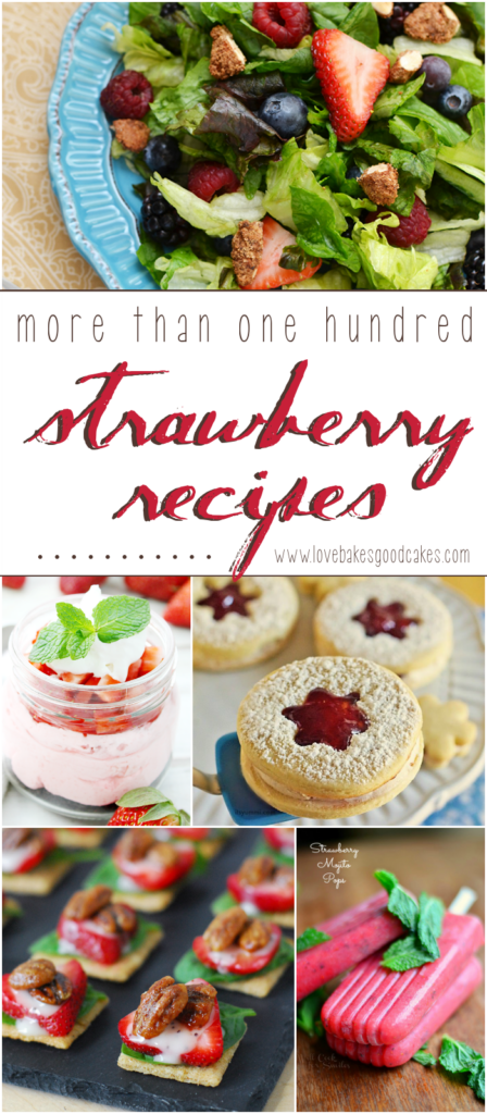 More than 100 Strawberry Recipes collage.