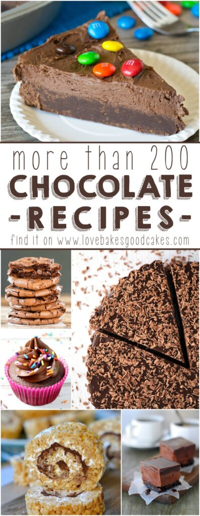 More than 200 Chocolate Recipes collage.