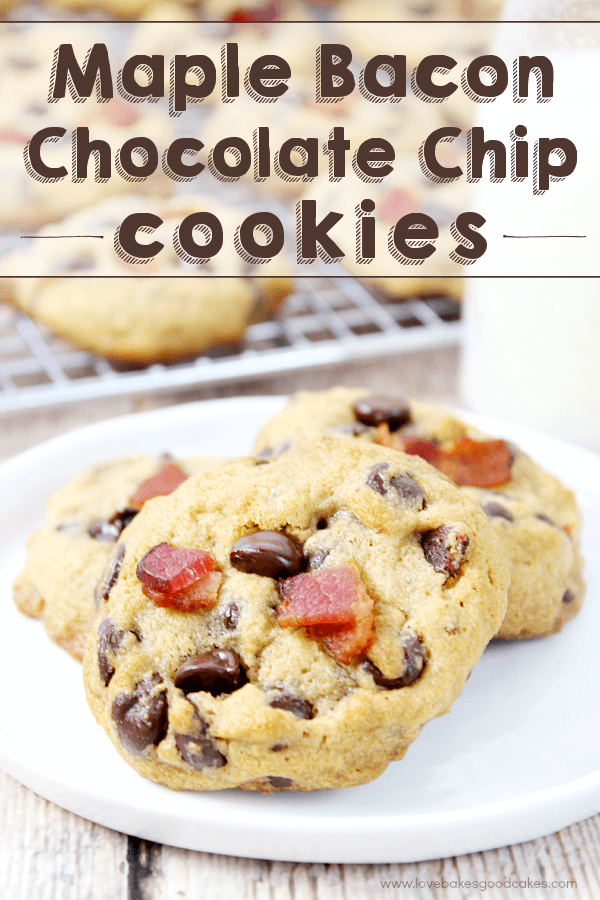 Maple Bacon Chocolate Chip Cookies stacked on a plate.