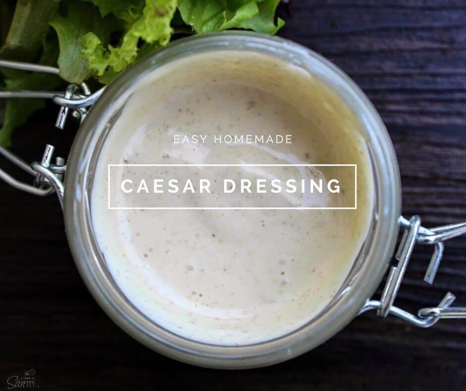 Easy Caesar Dressing in a jar.