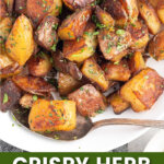 crispy herb roasted potatoes pin collage