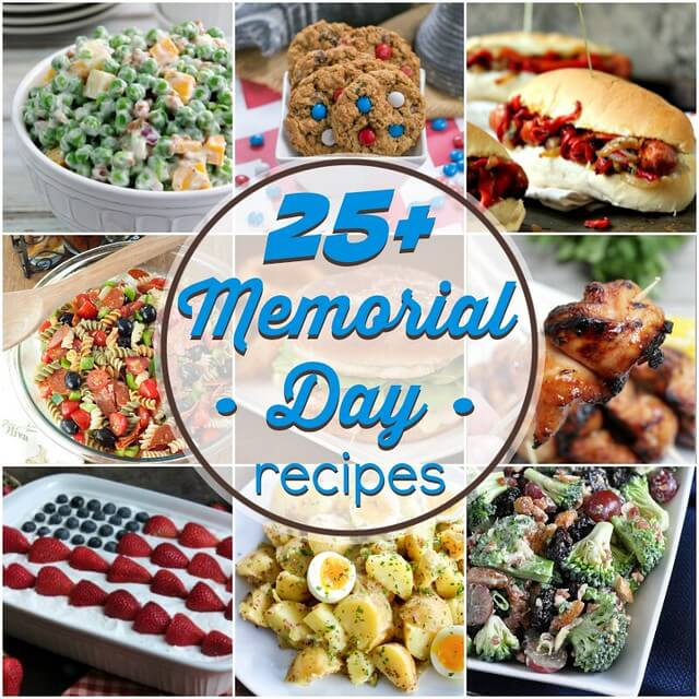 25+ Memorial Day Recipes collage.
