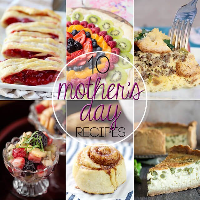 10 Mother's Day Recipes collage.