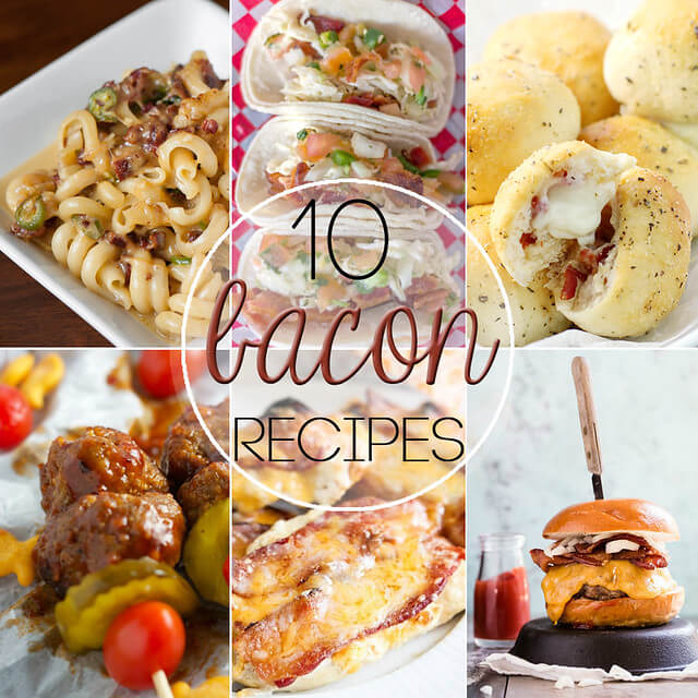 10 Bacon Recipes collage.