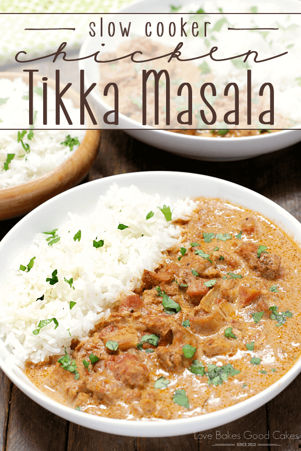Slow Cooker Chicken Tikka Masala in a white bowl.