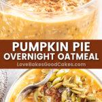 pumpkin pie overnight oatmeal pin collage
