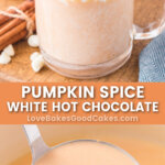 pumpkin spice white hot chocolate pin collage